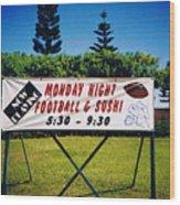 Sushi And Football In Hawaii Wood Print