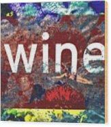 Swimming In Wine Wood Print