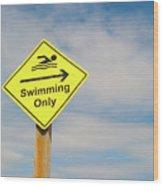 Swimming Sign Wood Print