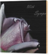 Sympathy Card With A Rose Wood Print