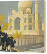 Taj Mahal Visit India Vintage Travel Poster Restored Wood Print
