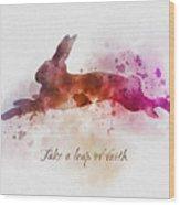 Take A Leap Of Faith Wood Print