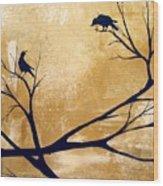 Talking A Lot Of Crow  Wood Print
