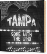 Tampa Theatre Gone With The Wind Wood Print