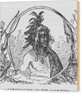 Tanacharison (c1700-1754) Wood Print