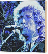 Tangled Up In Blue, Bob Dylan Wood Print