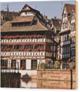 Tanners House Strasbourg Wood Print by Louise Heusinkveld