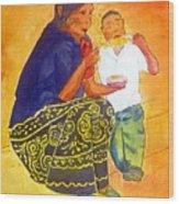 Tarascan Senora  And Nino Wood Print