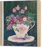Tea Cup Bloom Wood Print