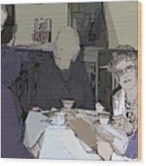 Tea Time At Sue's Wood Print