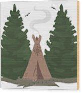 Teepee In The Woods Wood Print