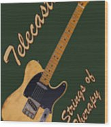 Telecaster Therapy T-shirt Wood Print