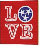 Tennessee Flag Love Wood Print