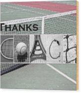Tennis Coach Alphabet Art Wood Print