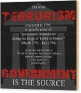 Terrorism Wood Print