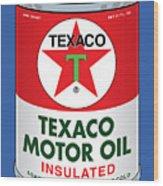 Texaco Can Wood Print