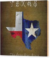 Texas ... The Lone Star State Wood Print