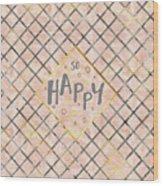 Text Art So Happy - Orange Wood Print