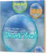 Thank You Bubbles Wood Print