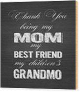Thank You Mom Chalkboard Typography Wood Print