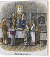 Thanksgiving, 1853 Wood Print