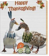 Thanksgiving Indian Ducks Wood Print