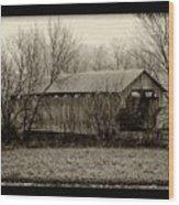 That Old Covered Bridge Wood Print