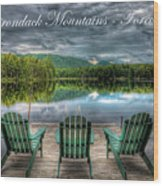 The Adirondack Mountains - Forever Wild Wood Print