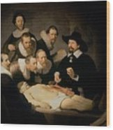 The Anatomy Lesson Of Doctor Nicolaes Tulp Wood Print