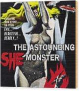 The Astounding She-monster, 1-sheet Wood Print