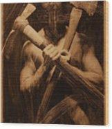 The Axe Man Wood Print