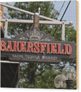 The Bakersfield Sign Wood Print