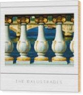 The Balustrades Poster Wood Print