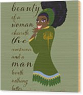 The Beauty Of A Woman Wood Print