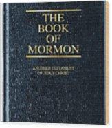 The Book Of Mormon Wood Print