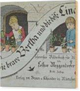 The Brave Bertha And Evil Lina Wood Print