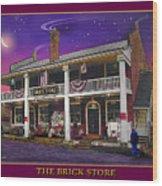 The Brick Store Wood Print