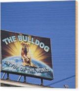 The Bulldog On Top Of The World Wood Print