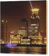 The Bund - Shanghai's Magnificent Historic Waterfront Wood Print by Christine Till