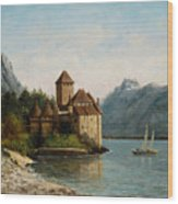 The Castle Of Chillon Evening Wood Print by Gustave Courbet