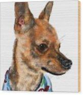 The Chihuahua Wood Print