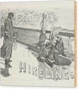 The Christmas Hirelings Wood Print