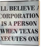 The Citizens United Case Was A Disaster For Our Secular Pluralistic Republic. Wood Print