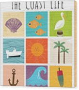 The Coast Life Wood Print