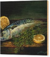 The Cold Water Mackerel With Dill  Lemon. Wood Print