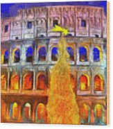 The Colosseum And Christmas  - Van Gogh Style -  - Da Wood Print