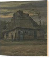 The Cottage Nuenen, May 1885 Vincent Van Gogh 1853  1890  Wood Print