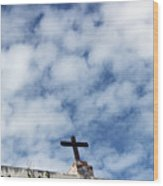 The Cross 2 Wood Print