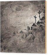 The Crucifixion Wood Print