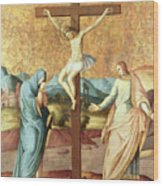 The Crucifixion With The Virgin And St John The Evangelist Wood Print